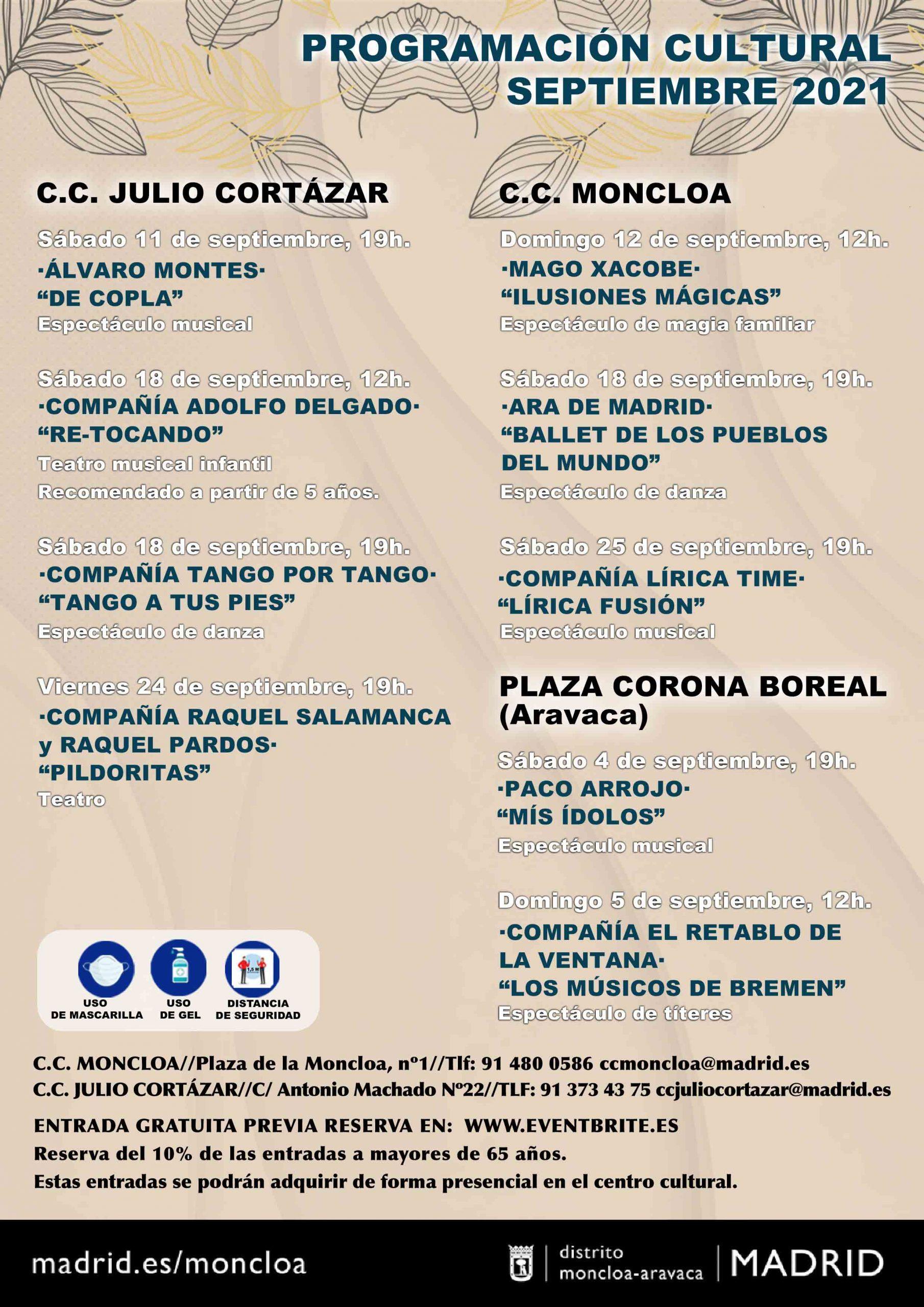 LA PROGAMACIÓN CULTURAL DE MONCLOA-ARAVACA, CON ENTRADAS GRATUITAS
